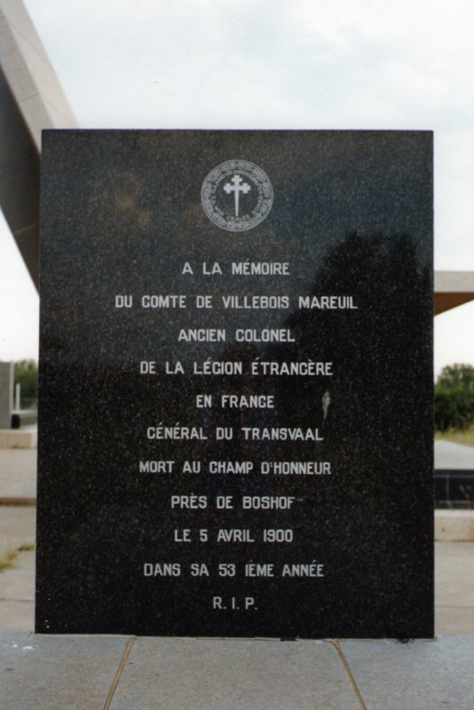 Comte de Villebois-Mareuil died near Boshof, 5th April 1900. Buried there with full military honours, but was later moved to the Magersfontein Burgher monument.